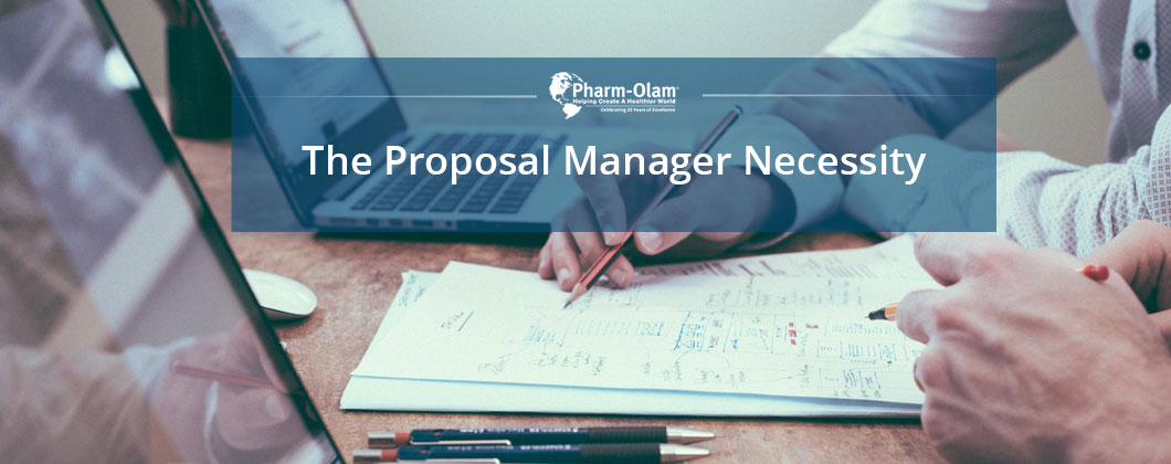 The Proposal Manager Necessity