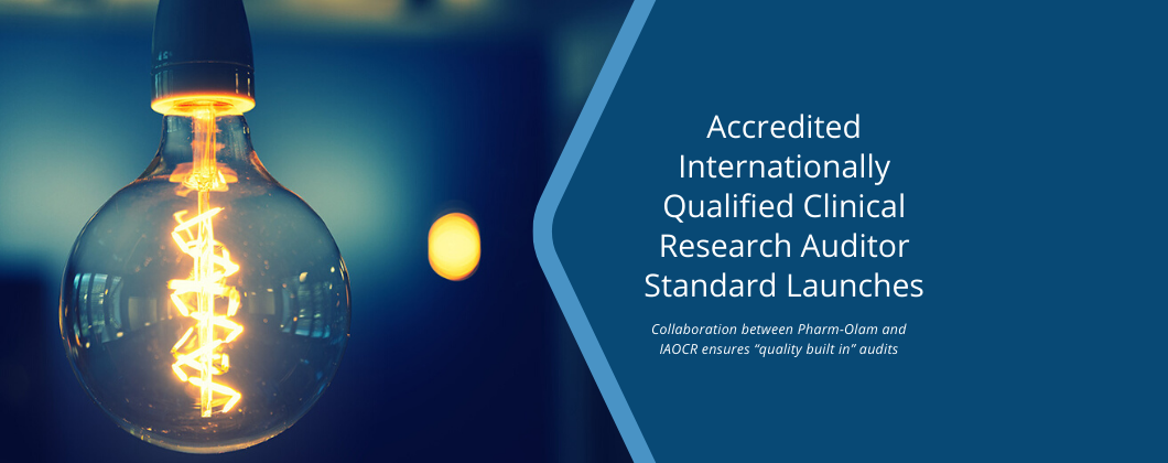 Accredited Internationally Qualified Clinical Research Auditor Standard Launches