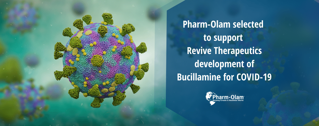 Pharm-Olam selected to support Revive Therapeutics development of Bucillamine for COVID-19