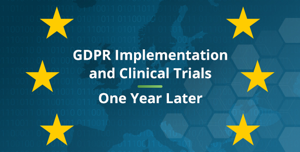 Webinar: GDPR Implementation in Clinical Trials 1 Year Later